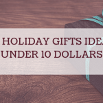 Cheap Gifts Under 10 Dollars