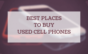best place to buy used cell phones