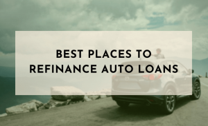 best places to refinance auto loans