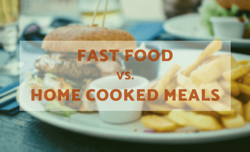 Fast Food vs Homemade Food