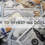 how to invest 100 dollars
