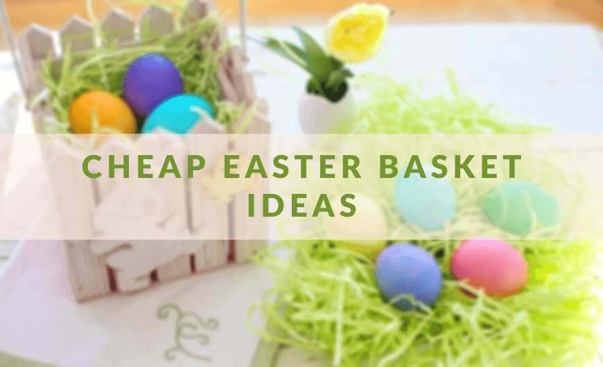 How to Make Cheap Easter Basket