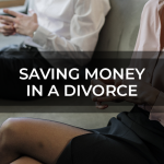 Saving Money In A Divorce