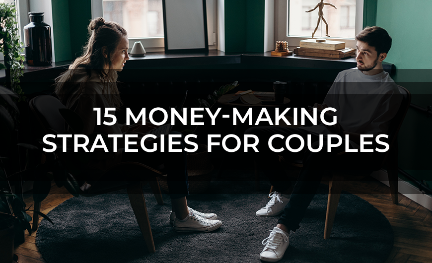 15 Money Making Strategies for Couples