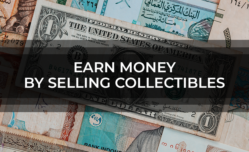 Earn Money By Selling Collectibles