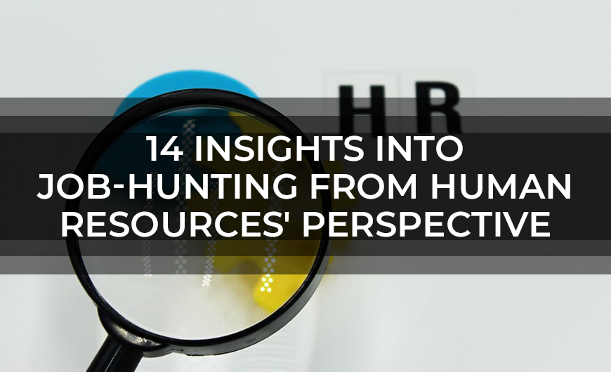 14 Insights into Job Hunting from Human Resources Perspective