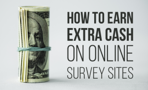 K15 How to Earn Extra Cash on Online Survey Sites
