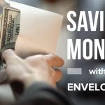 K22 Saving Money with Envelopes