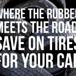 K3 Where the Rubber Meets the Road Save on Tires for Your Car