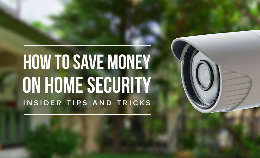K 20 How To Save Money On Home Security – Insider Tips And Tricks