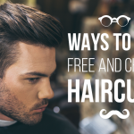 K 19 Ways to Get Free and Cheap Haircuts