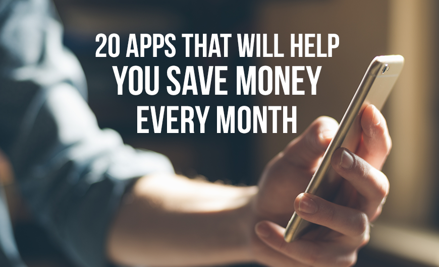 T50 20 Apps that Will Help You Save Money Every Month