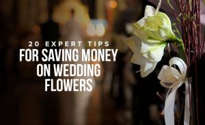 K39 20 Expert Tips For Saving Money On Wedding Flowers