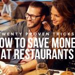 K30 Twenty Proven Tricks How to Save Money at Restaurants