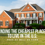 K31 Finding the Cheapest Places to Live in the U.S Pros as Well as Cons