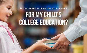 K41 How Much Should I Save For My Childs College Education
