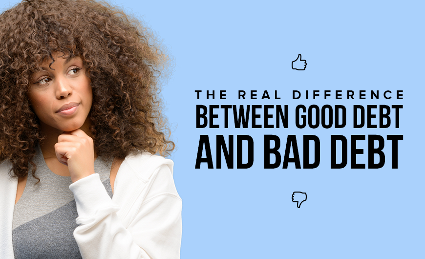 M4 The Real Difference Between Good Debt and Bad Debt
