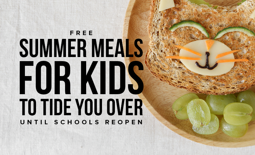 M21 Free Summer Meals for Kids to Tide You Over Until Schools Reopen