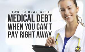 M32 How To Deal With Medical Debt When You Cant Pay Right Away