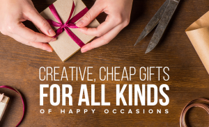 T48 Creative Cheap Gifts for All Kinds of Happy Occasions