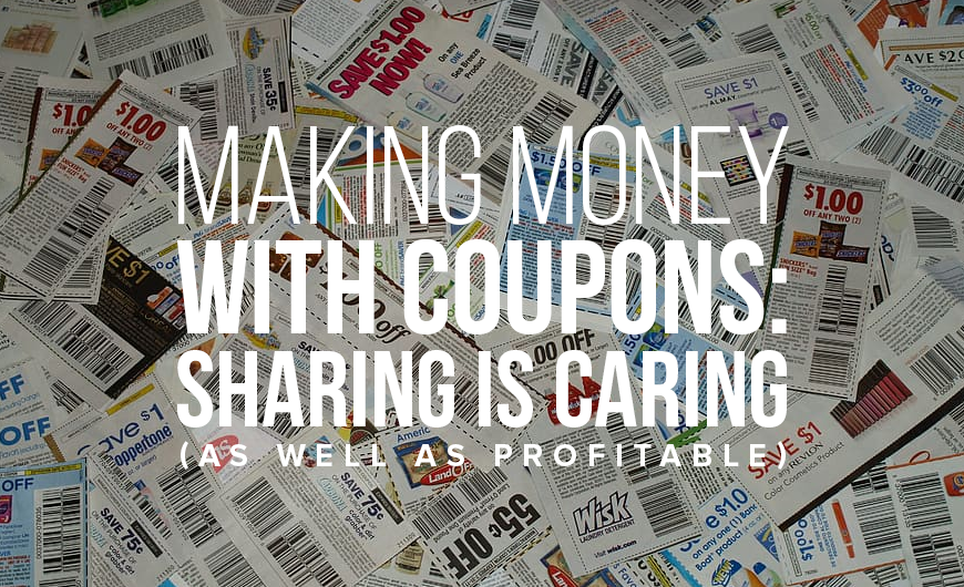 M25 Making Money with Coupons Sharing Is Caring As Well as Profitable