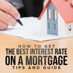 M37 How To Get The Best Interest Rate On A Mortgage – Tips And Guide