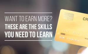M27 Want to Earn More These Are the Skills You Need to Learn